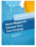 News Magazine: Choose Your Own Ending Activities