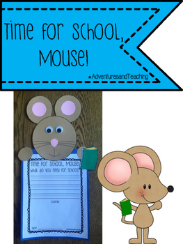 Time For School, Mouse! {Craftivity}