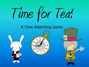 Time For Tea:  A Time Matching Game