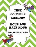 Time Go-Fish and Memory: Hour and Half Hour