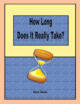 Time - How Long Does It Really Take? - 1 page - FREEBIE
