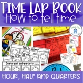 Time Lap Book Telling time to the hour, half past, quarter