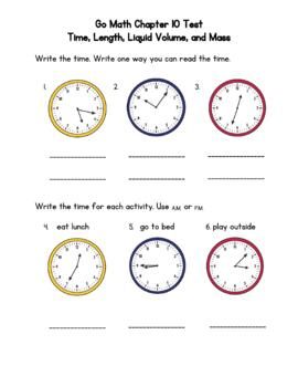 Time, Length, Liquid Volume, and Mass Test - Go Math Chapter 10 3rd Grade
