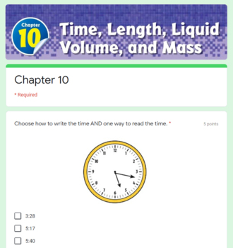 Time, Length, Liquid Volume, and Mass Test - Go Math Chapter 10 3rd Grade