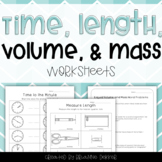 Time, Length, Volume, and Mass Worksheets