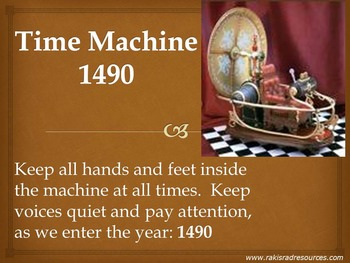 Time Machine: 1490 - Power Point Presentation