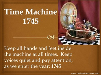 Time Machine: 1745 - Power Point Presentation