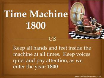 Time Machine: 1800 - Power Point Presentation