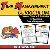 Time Management (Lesson Plans + Worksheets) | Character Education