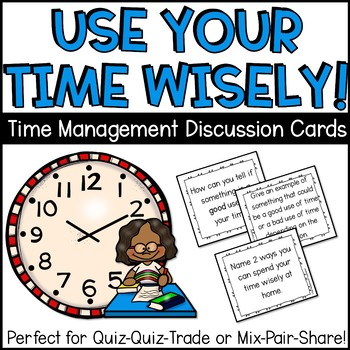 Time Management Discussion Question Task Cards