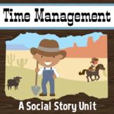 Time Management, Social Story Unit