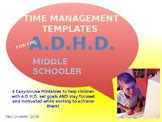 Time Management Templates for A.D.H.D. Middle Schoolers