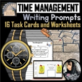 Time Management Writing Prompts (Task Cards/Worksheets - P
