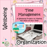 Time Management: A Wellbeing and Character Project on Mana