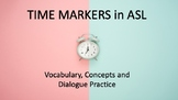 NEW!  Time and Grammar:  Essentials of ASL Lesson