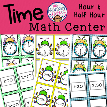 Time: Math Center Activity (Hour and Half Hour)