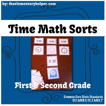 Time Math Sorts: First and Second Grade
