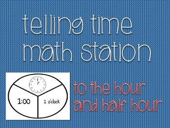 Time Math Station (Hour & Half Hour)