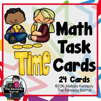 Time - Math Task Cards {24 Cards}