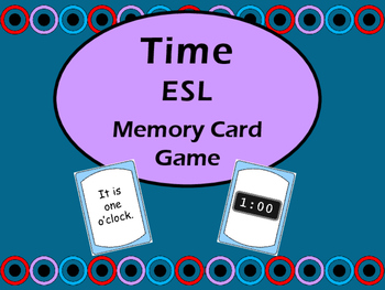 Time Memory Card Game - ESL Time Vocabulary