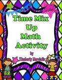 Time Mix Up Math Activity
