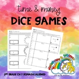 Time & Money Dice Games - 2nd Grade Ch. 7 Go Math! Aligned