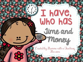 Time & Money I have who has games