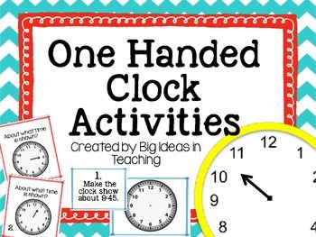 Time: One Handed Clock Activities