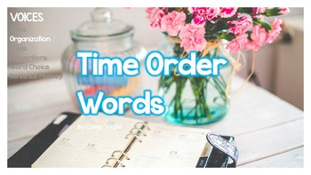 Time Order Words (Sequencing/Temporal Words)