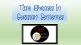 Time Phrases in a German Sentence