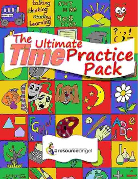 Time printables - Full Practice Pack with differentiated c