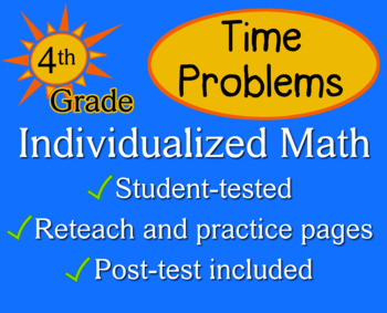 Time Problems, 4th grade - worksheets - Individualized Math