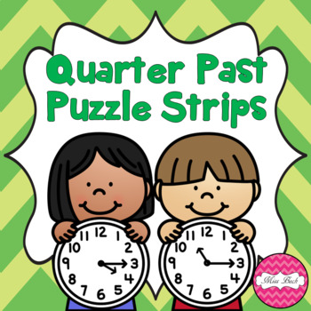 Time Puzzle Strips- Quarter Past