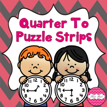 Time Puzzle Strips- Quarter To
