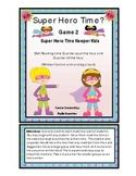 Time: Quarter Past and Quarter Till Super Heros  Girls Set 2