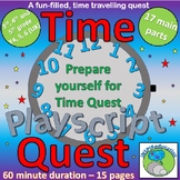 Time Quest - Playscript for one class, one grade, one school - duration 1 hour