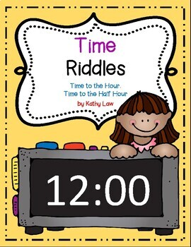 Time Riddles -- Time to the Hour & Half Hour