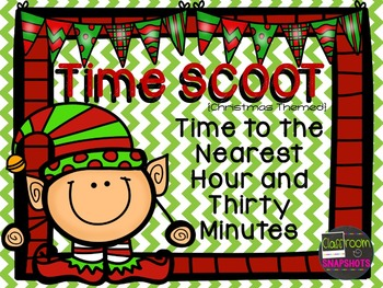 Time SCOOT (nearest hour and half hour)- Christmas Themed