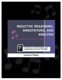 """""""Time"""" SONG-teaching annotation,inductive reasoning,literary analysis"""