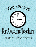 Time Savers for Awesome Teachers: Content Note Sheets II