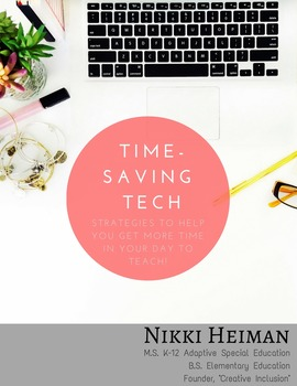 Time Saving Tech for Teachers! E-book for Technology Professional Development.