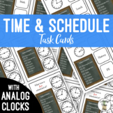 Time & Schedule Using An ANALOG CLOCK Task Clip Cards