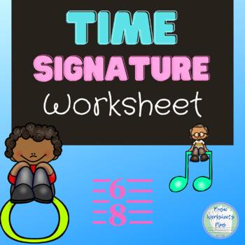 Time Signatures Worksheet