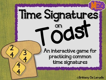 Time Signatures on Toast - Interactive Game for Common Tim