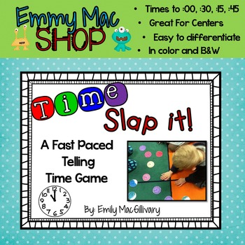 Time Slap it - A Telling Time Game to :00, :30, :15, :45