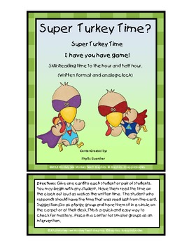 Time: Super Turkey Time: (Hour and Half Hour)