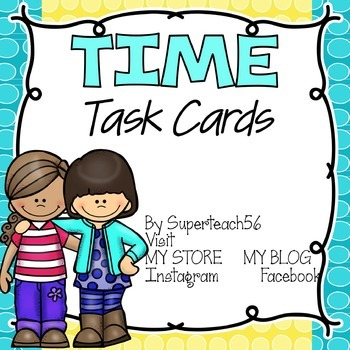 Time Task Cards*SPECIAL EDUCATION*