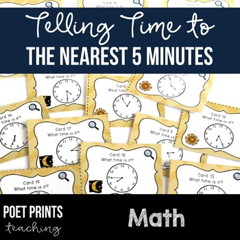 Telling Time to the Nearest Five Minutes Task Cards, Math Center