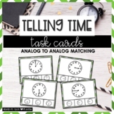 Telling Time Task Cards: Analog to Analog Match