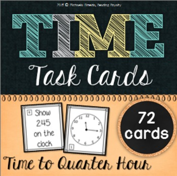 Time Task Cards - Quarter Hour (72 Cards)